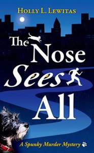 The Nose Sees All by Holly Lewitas book cover